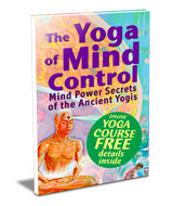 The Yoga of Mind Control